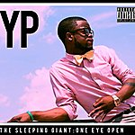 Y.P. The Sleeping Giant: One Eye Open