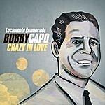 Bobby Capo Locamente Enamorado / Crazy In Love
