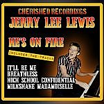 Jerry Lee Lewis He's On Fire