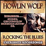 Howlin' Wolf Rocking The Blues