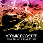 Atomic Rooster Millenium Collection