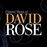 David Rose Classic Years Of David Rose