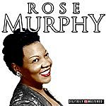 Rose Murphy The Classic Years Of Rose Murphy