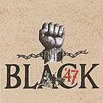 Black 47 Black 47