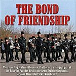 Band & Bugles Of The Light Division The Bond Of Friendship