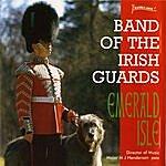 The Band Of The Irish Guards Emerald Isle