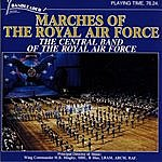 The Central Band Of The Royal Air Force Marches Of The Royal Air Force