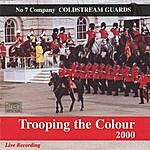 Coldstream Guards Trooping The Colour 2000