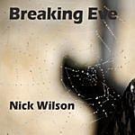 Nick Wilson Breaking Eve