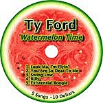 Ty Ford Watermelon Time