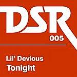 Lil' Devious Tonight (Part 1)
