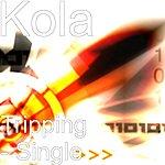 Kola Tripping - Single