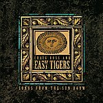 The Easy Tigers Songs From The Sun Room