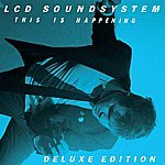 LCD Soundsystem This Is Happening Deluxe Edition