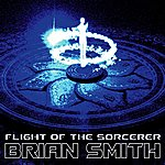 Brian Smith Flight Of The Sorcerer