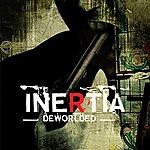 Inertia Deworlded
