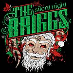 The Briggs Silent Night (Not So Silent!) - Single