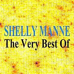 Shelly Manne The Very Best Of Shelly Manne