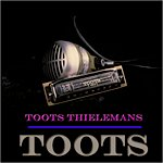 Toots Thielemans Toots