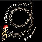 Bill Blomquist In The Courts Of The King