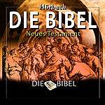 Dreamer Die Bibel : Das Neue Testament (Das Komplette Werk)