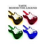 Taste Taste - Behind The Legend