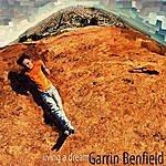 Garrin Benfield Band Living A Dream
