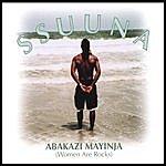 Ssuuna Abakazi Mayinja(Women Are Rocks)