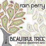 Rain Perry Beautiful Tree (Negative Department Remix) - Single