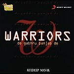 Kuldip Manak Warriors - Do Gabru Punjab De
