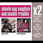 Stevie Ray Vaughan X2 (Texas Flood/In The Beginning)