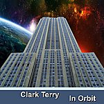 Clark Terry In Orbit
