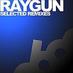 Raygun Selected Remixes