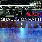Merlin Shades Of Patti