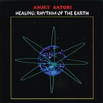 Satori Healing - Rhythm Of The Earth