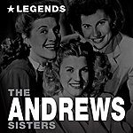 The Andrews Sisters Legends