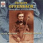 Alain Meunier Offenbach : Duos Pour Violoncelles