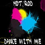 Hot Rod Dance With Me - Single