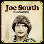 Joe South The Early Years 1958-1960