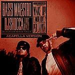 Bassi Maestro Musica Che Non Si Tocca (Acapella Version)