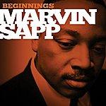 Marvin Sapp Beginnings