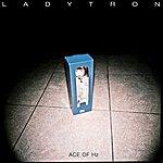 Ladytron Ace Of Hz [Ep]