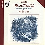 Noël Lee Moscheles : Oeuvres Pour Piano