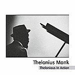 Thelonious Monk Quartet Thelonious In Action