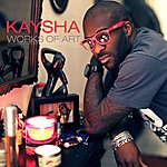 Kaysha Works Of Art
