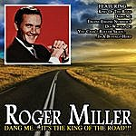 Roger Miller Dang Me It's The King Of The Road