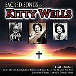 Kitty Wells Sacred Songs Of Kitty Wells