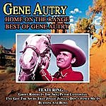 Gene Autry Home On The Range - Best Of Gene Autry
