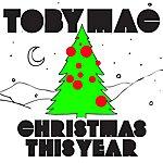 tobyMac Christmas This Year