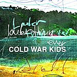 Cold War Kids Louder Than Ever